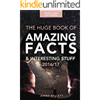 Fact Book: The HUGE Book of Amazing Facts and Interesting Stuff: Fact Books 2016 (Amazing Fact Books 1)
