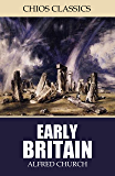 Early Britain (English Edition)