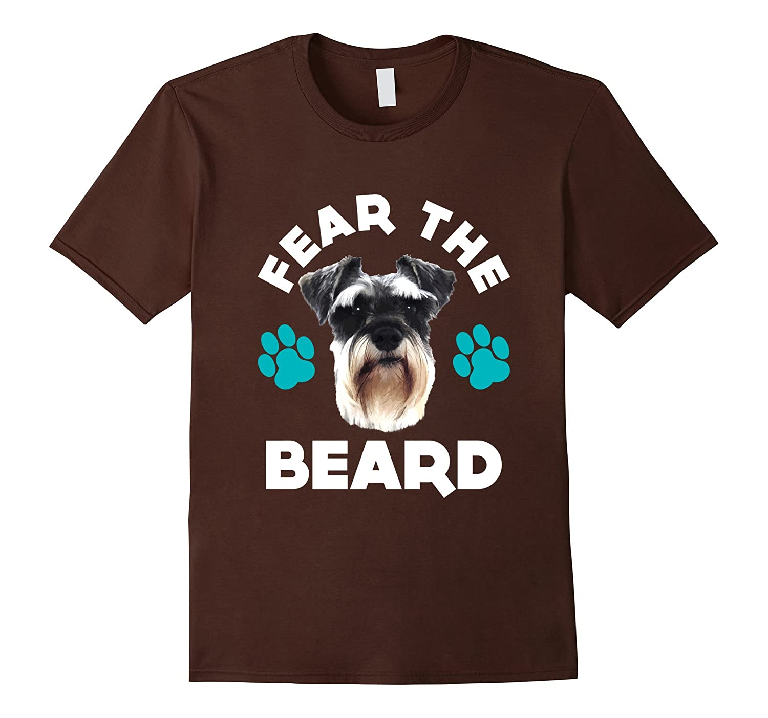 FUNNY FEAR THE BEARD T-SHIRT Schnauzer Dog Lovers Gift-AZP