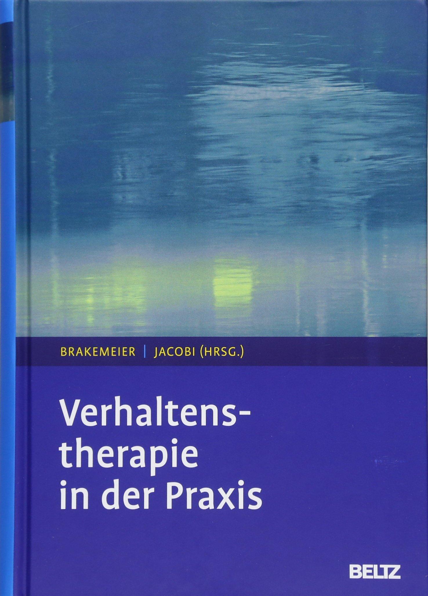 Verhaltenstherapie in der Praxis: Amazon.de: Eva-Lotta Brakemeier ...