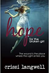 Hope for the Broken Girl (Hope Series Book 3) Kindle Edition