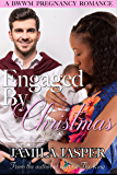 Engaged By Christmas: BWWM Pregnancy Romance