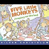 Five Little Monkeys Jumping On Bed (A Five Little Monkeys Story)