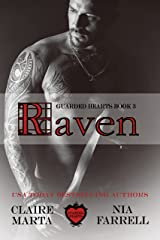 Raven: Guarded Hearts Book 3 Kindle Edition