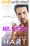 Mr. Wrong: An Enemies to Lovers Romance
