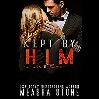Kept by Him: A Dark Mafia Arranged Marriage Romance (Mafia Brides Book 2) (English Edition)