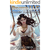 Delvers LLC: Golden Handcuffs book cover