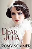 Dear Julia: A Jazz Age Romance