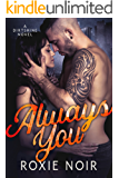 Always You (Dirtshine Book 2)