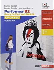 Performer B2 updated. Ready for First and INVALSI. Student's Book. Per le Scuole superiori. Con espansione online