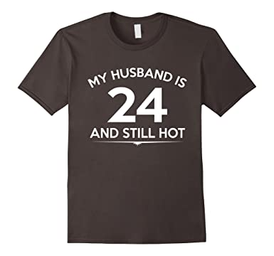 Mens My Husband Is 24 And Hot 24th Birthday Gift Ideas For Him 2XL Asphalt
