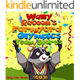 Books for Kids: Wally Raccoon's Farmyard Olympics Team Sports (rhyming story for young children beginner books for kids Book 1)