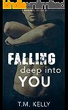 Falling Deep Into You (Falling Deep Into You Trilogy Book 1)