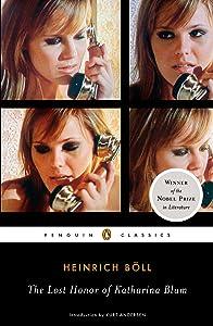The Lost Honor of Katharina Blum (Penguin Classics)