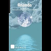 Ananda: El juego de la vida (Spanish Edition)