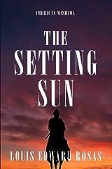 THE SETTING SUN Kindle Edition