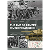 The 2nd SS Panzer Division Das Reich (Casemate Illustrated)
