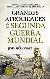 Las cien mejores anécdotas de la II Guerra Mundial: Amazon
