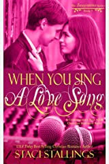 When You Sing a Love Song: A Contemporary New Adult Christian Romance Novel (The Imagination Series Book 9) Kindle Edition