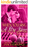 When You Sing a Love Song: A Contemporary New Adult Christian Romance Novel (The Imagination Series Book 9)
