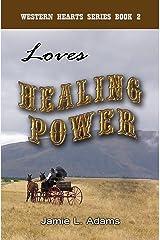 Love's Healing Power (Western Hearts Book 2)