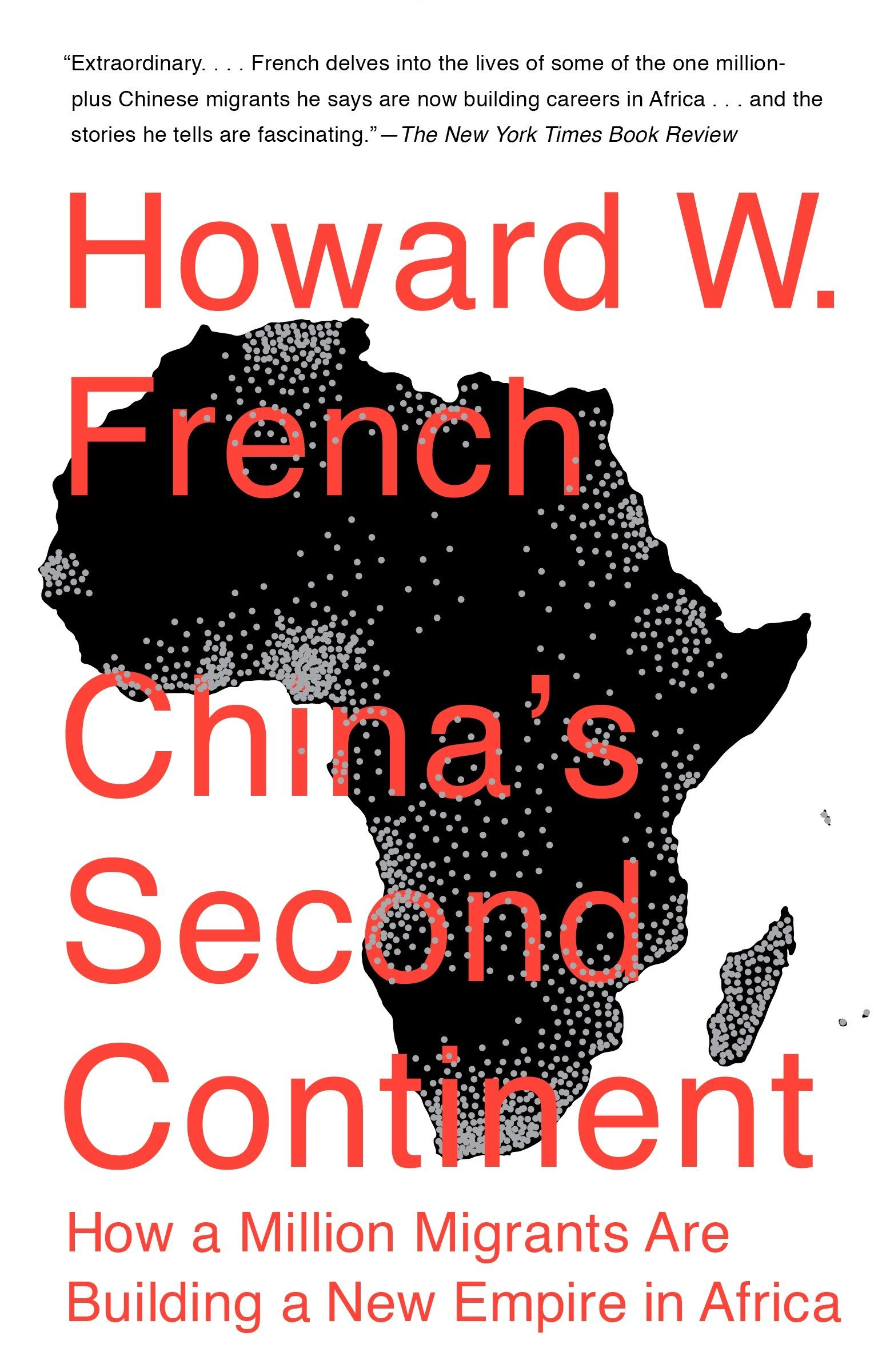 Chinas Second Continent: Amazon.es: Howard W. French ...