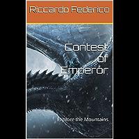 Contest of Emperor: Explore the Mountains (Dutch Edition)