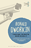 Taking Rights Seriously (Bloomsbury Revelations)