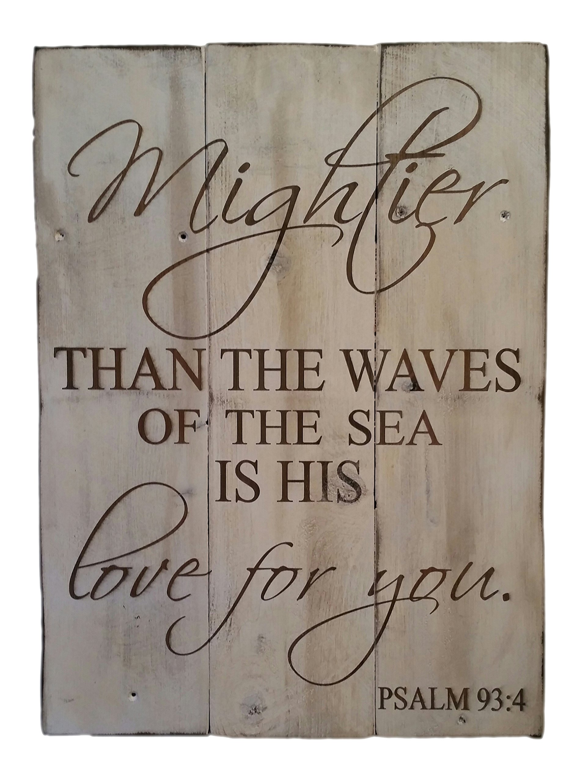 Rustic Engraved Wood Sign - 23'' x 16'' - Mightier than the Waves of the Sea is His Love for You - White