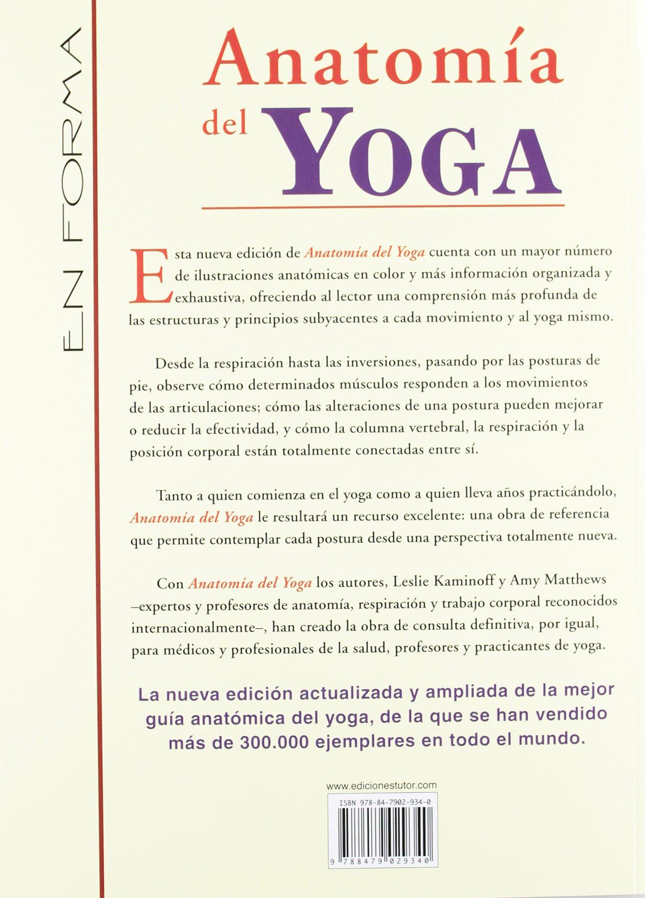 ANATOMIA DEL YOGA NUEVA EDICION AMPLIADA: Nueva edición ...