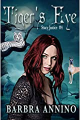 Tiger's Eye (Stacy Justice Mysteries Book 4) Kindle Edition