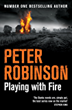 Playing With Fire (The Inspector Banks series Book 14) (English Edition)