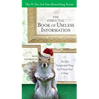 The Essential Book of Useless Information - Holiday Edition: The Most Unimportant Things You'Ll Never Need to Know