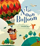 The Noon Balloon (Mwb Picture Books)