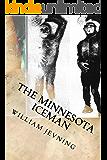 The Minnesota Iceman