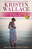 Coming Home To Paradise: Shellwater Key Tales (Book 1.5)