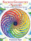 Sacred Geometry of Nature: Journey on the Path of