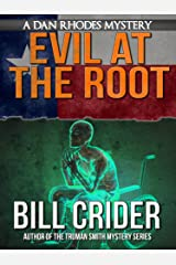 Evil at the Root - A Dan Rhodes Mystery (Dan Rhodes Mysteries Book 5) Kindle Edition