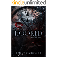 Hooked: A Dark, Contemporary Romance (Never After Series)