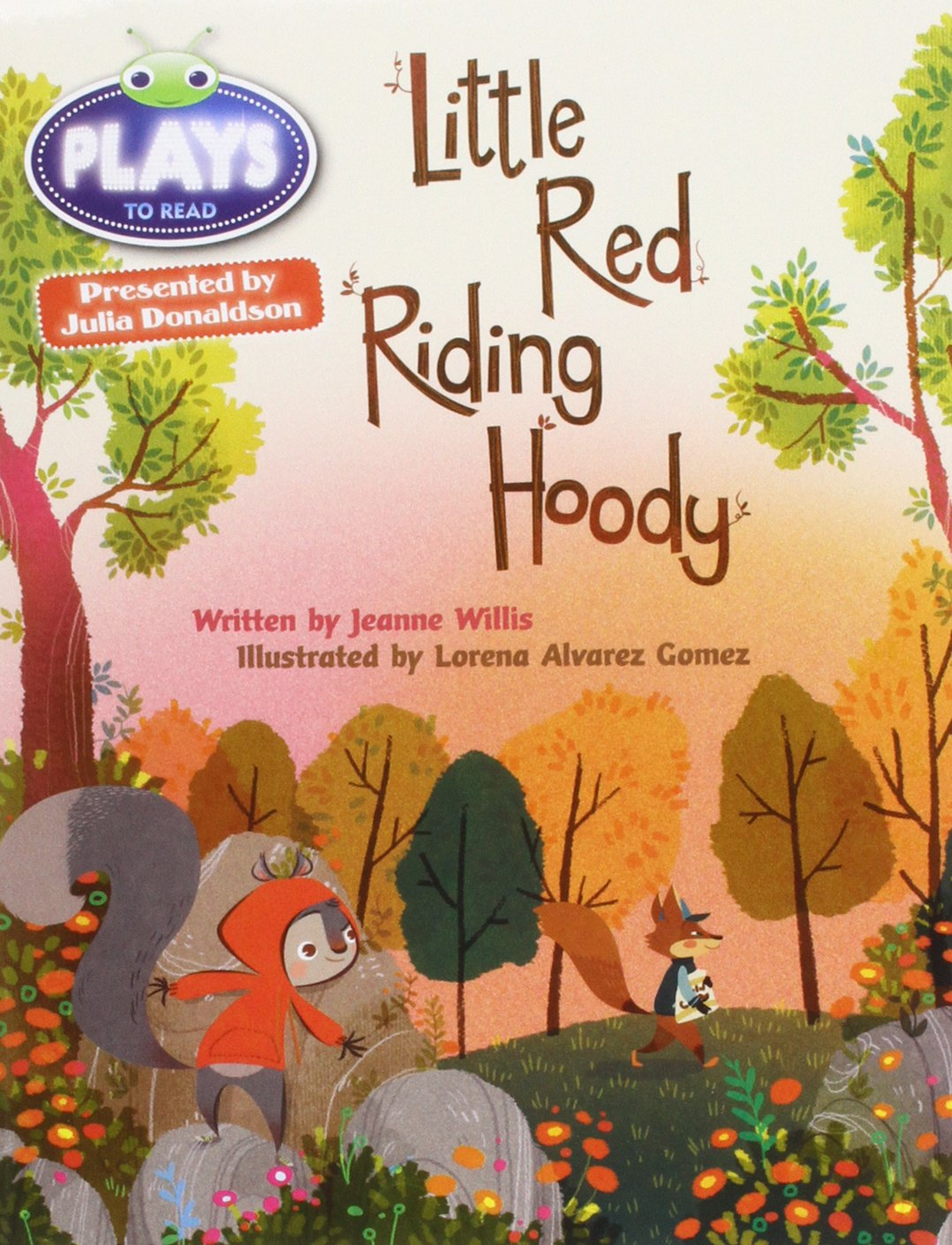 Julia Donaldson Plays Orange/1A Little Red Riding Hoody 6-pack BUG ...