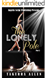 The Lonely Pole Part 2