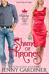 Shame of Thrones (It's Reigning Men Book 5)