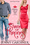 Shame of Thrones (It's Reigning Men Book 5)