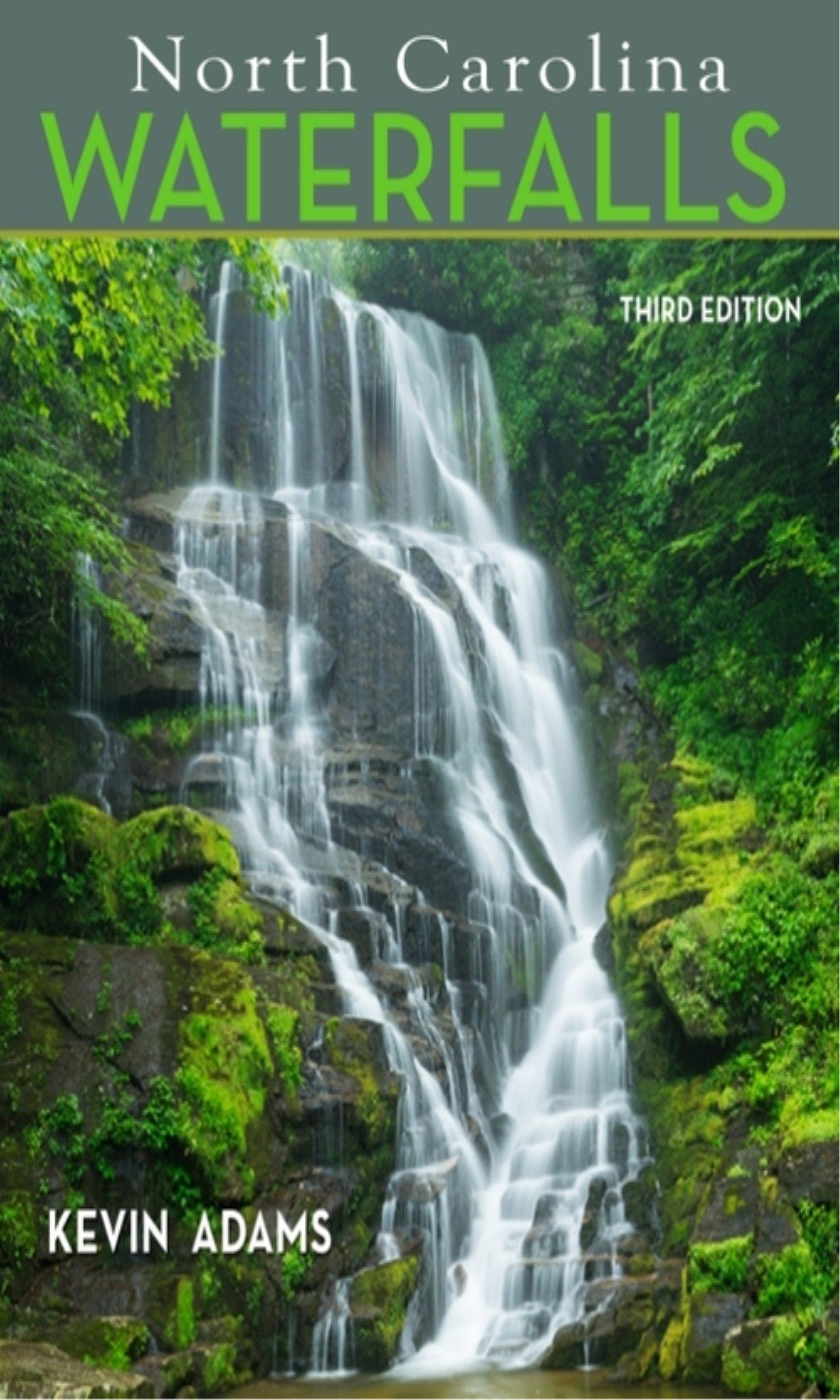 north carolina waterfalls kevin adams 9780895876539 amazon com books