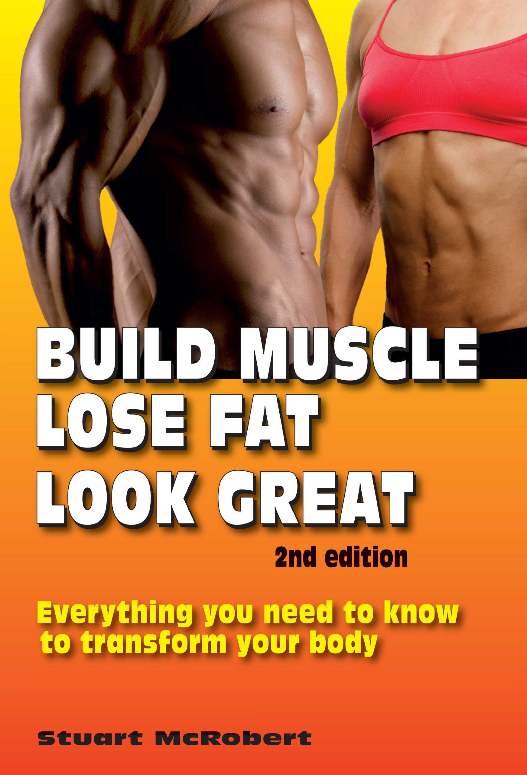 Build Muscle Lose Look Great product image