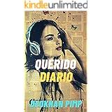 Querido Diario: (Romance contemporáneo) (Spanish Edition)