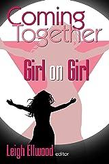 Coming Together: Girl on Girl Kindle Edition