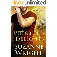 Untamed Delights (The Phoenix Pack Book 8)