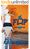 The Flip (Romance in Rehoboth Book 2)