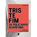 Classicos Da Literatura Brasileira - Triste Fim De Policarpo Quaresma